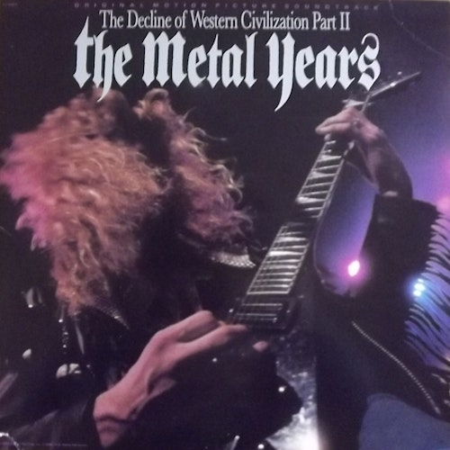 SOUNDTRACK The Decline Of Western Civilization Part II: The Metal Years (Capitol - USA original) (VG+/EX) LP