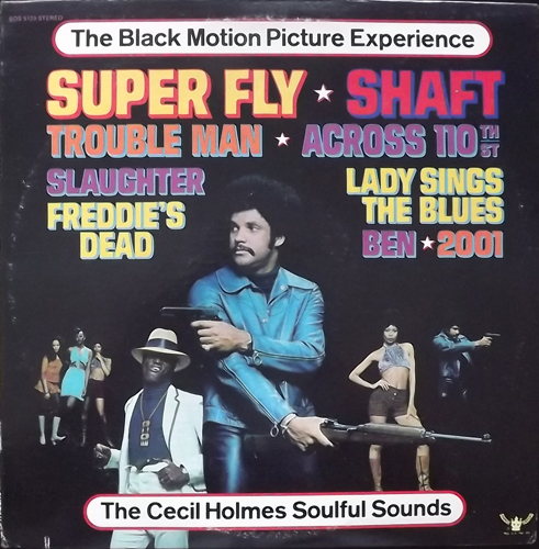 SOUNDTRACK The Cecil Holmes Soulful Sounds ‎– The Black Motion Picture Experience (Buddah - USA original) (VG+) LP