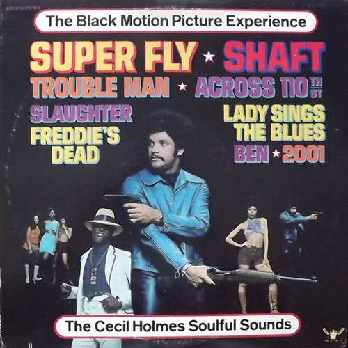 SOUNDTRACK The Cecil Holmes Soulful Sounds – The Black Motion Picture Experience (Buddah - USA original) (VG+) LP