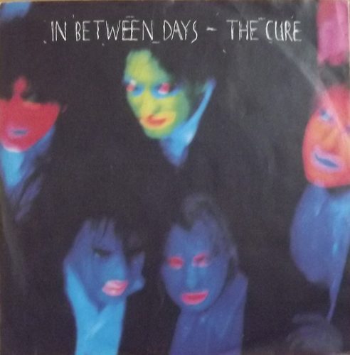 CURE, the In Between Days (Fiction - Germany original) (VG+/EX) 7""