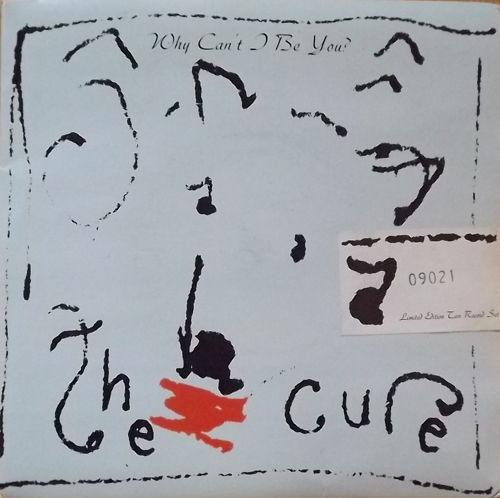 CURE, the Why Can't I Be You? (Fiction - UK original) (VG+/EX) 2x7""