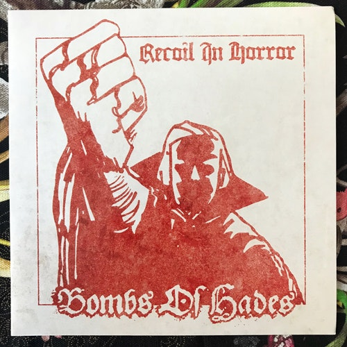 BOMBS OF HADES Recoil In Horror (De:Nihil - Sweden original) (NM) 7""