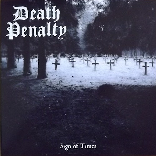 """DEATH PENALTY Sign Of Times (Rise Above - UK original) (NEW) 7"""""""