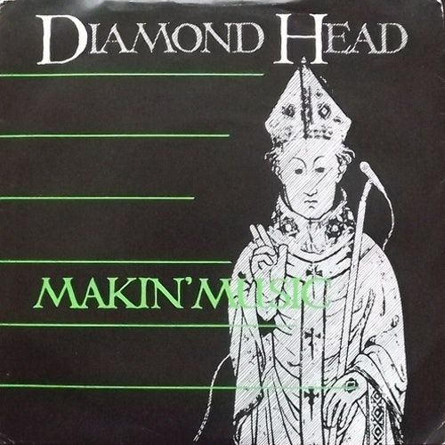 DIAMOND HEAD Makin' Music (MCA - UK original) (VG+/VG-) 7""