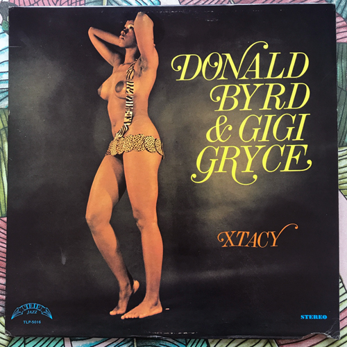 DONALD BYRD & GIGI GRYCE Xtacy (Trip Jazz - USA reissue) (VG+) LP