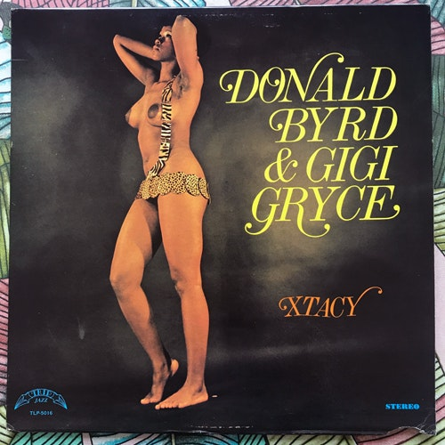 DONALD BYRD & GIGI GRYCE Xtacy (Trip Jazz - USA reissue) (VG+) LP