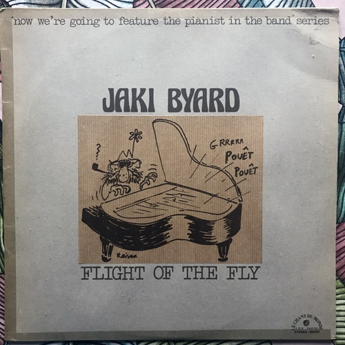 JAKI BYARD Flight Of The Fly (Le Chant Du Monde - France original) (VG/VG+) LP