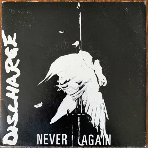 DISCHARGE Never Again (Clay - UK original) (VG/VG+) 7""