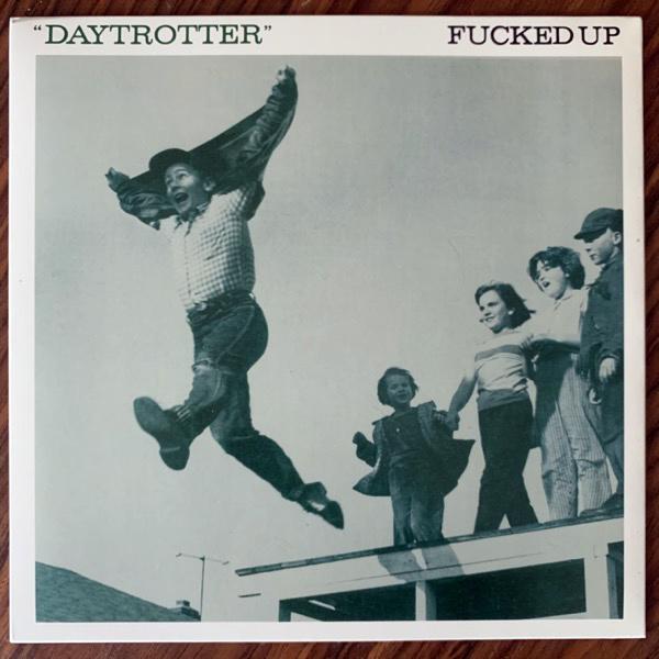 """FUCKED UP Daytrotter (Matador - USA original) (EX/NM) 7"""""""