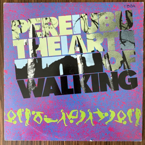 PERE UBU The Art Of Walking (Rough Trade - UK original) (VG+/VG) LP