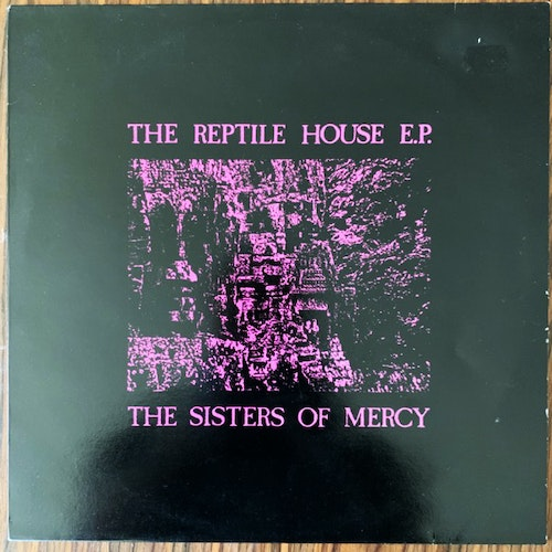 """SISTERS OF MERCY, the The Reptile House E.P. (Merciful Release - Holland 1989 repress) (VG+) 12"""" EP"""