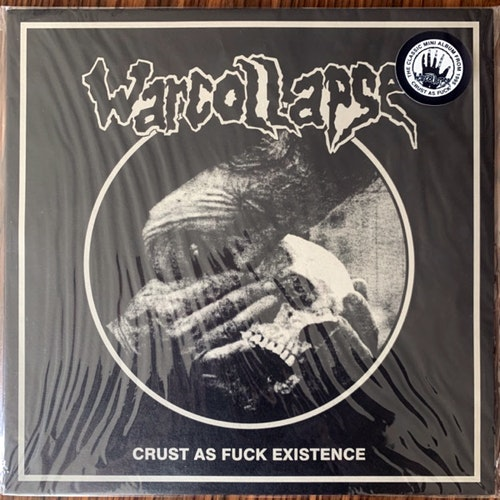 WARCOLLAPSE Crust As Fuck Existence (Insane Society - Czech Republic 2009 reissue) (NM) MLP