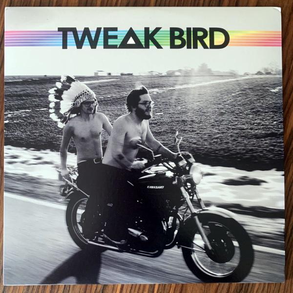 TWEAK BIRD Tweak Bird (Souterrain Transmissions - Germany original) (EX) LP