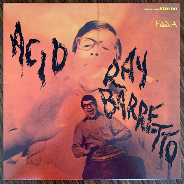 RAY BARRETTO Acid (Fania - USA reissue) (EX) LP