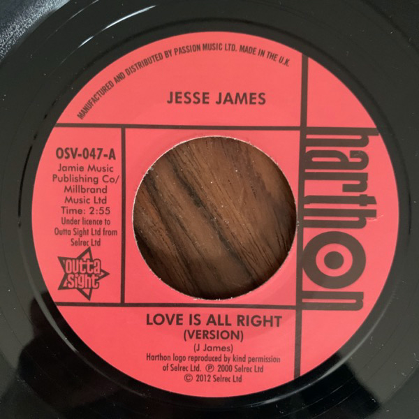 """JESSE JAMES / LARRY CLINTON Love Is All Right (Version) / She's Wanted In Three States (Outta Sight - UK reissue) (EX) 7"""""""
