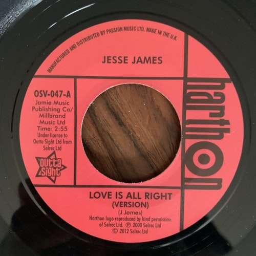 JESSE JAMES / LARRY CLINTON Love Is All Right (Version) / She's Wanted In Three States (Outta Sight - UK reissue) (EX) 7""