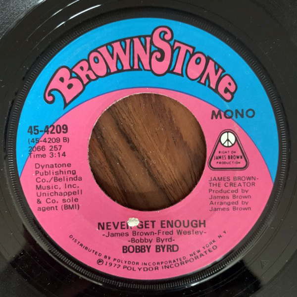 BOBBY BYRD Sayin' It And Doin' It Are Two Different Things (Brownstone - USA original) (VG+) 7""