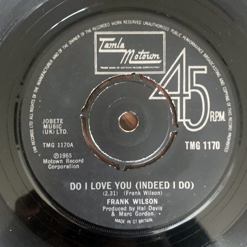 FRANK WILSON Do I Love You (Indeed I Do) (Tamla Motown - UK 1979 repress) (VG) 7""