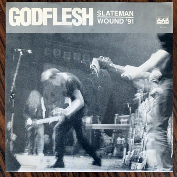 """GODFLESH Slateman / Wound '91 (Sub Pop - USA original) (EX) 7"""""""