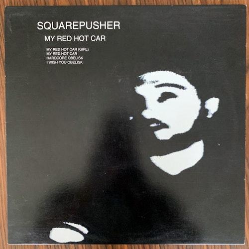 """SQUAREPUSHER My Red Hot Car (Warp - UK original) (VG+) 12"""""""