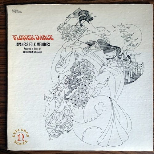 KATSUMASA TAKASAGO Flower Dance (Japanese Folk Melodies) (Nonesuch - USA original) (VG+) LP