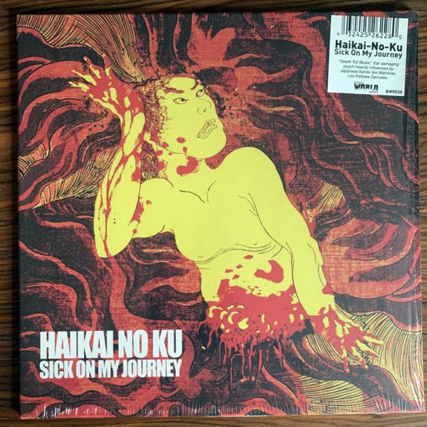 HAIKAI NO KU Sick On My Journey (Burning World - Holland original) (NM) LP