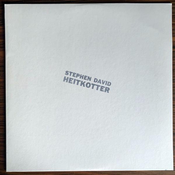 STEPHEN DAVID HEITKOTTER Stephen David Heitkotter (Time-Lag - USA 2010 reissue) (EX) LP