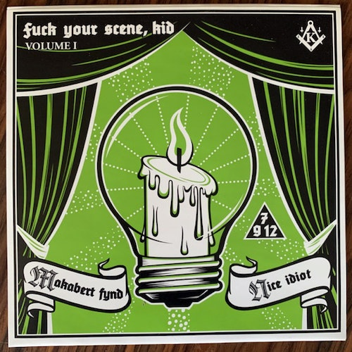 MAKABERT FYND / NICE IDIOT Fuck Your Scene, Kid Vol. I (Purple vinyl) (Kranium - Sweden original) (EX) 7""