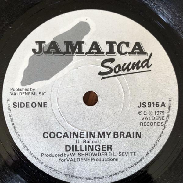 "DILLINGER Cocaine In My Brain (Jamaica Sound - UK original) (VG+) 7"""