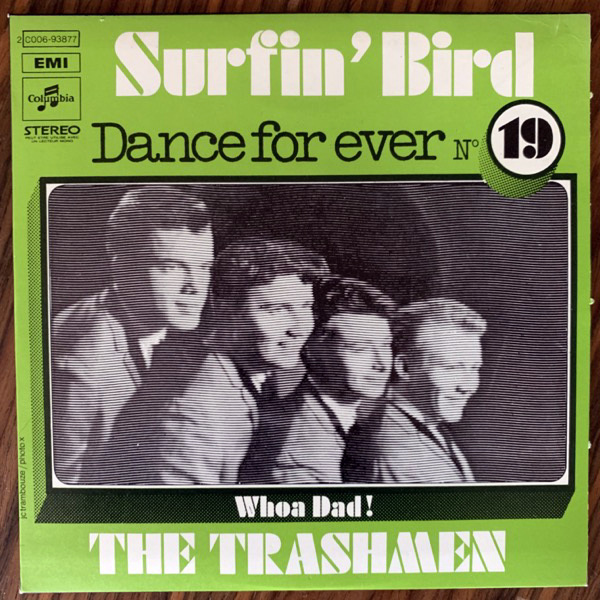 "TRASHMEN, the Surfin' Bird (Columbia - France '72 original) (EX/VG+) 7"""