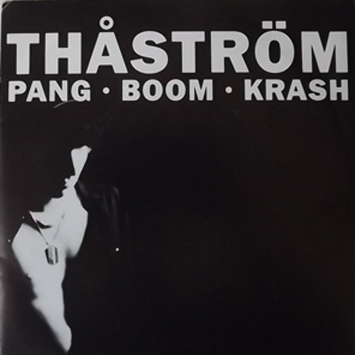 """THÅSTRÖM Pang-Boom-Krash (Mistlur - Sweden original) (VG+/EX) 7"""""""