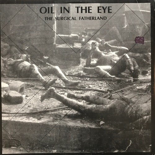 OIL IN THE EYE The Surgical Fatherland (Electronic Beat Association - Sweden original) (VG/VG+) MLP
