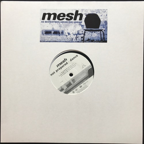 MESH Not Prepared - Dance (Synthetic Product - Germany original) (NM) 12""