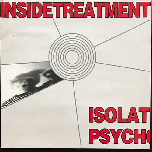 INSIDE TREATMENT Isolated Suburban Psychokillers In Coma (Front Music - Sweden original) (EX/NM) LP