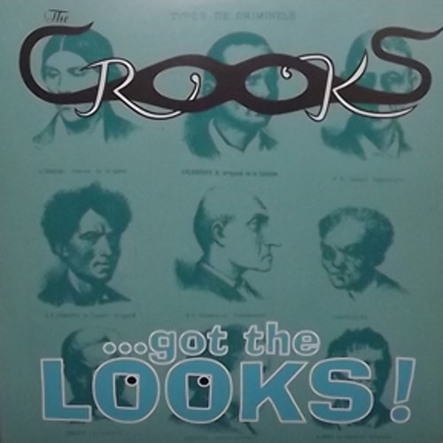 CROOKS, the ...Got The Looks! (Really Fuzzed - Sweden original) (EX) 7""
