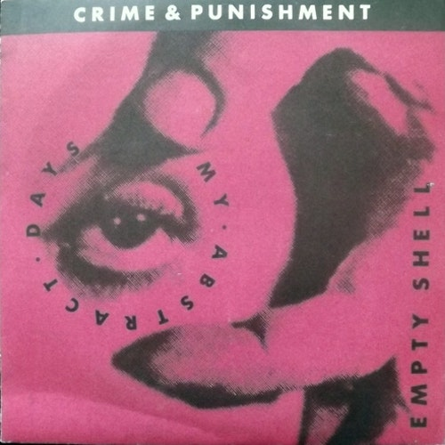 """CRIME & PUNISHMENT My Abstract Days (Turning Tool - Sweden original) (EX) 7"""""""