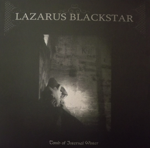 "LAZARUS BLACKSTAR Tomb Of Internal Winter (Plague Island - Sweden original) (EX) 12"" EP"