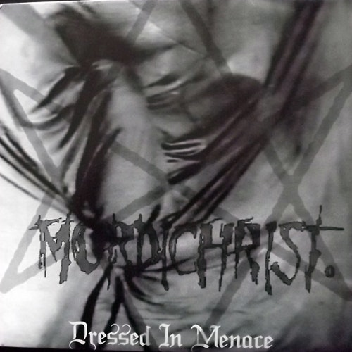 MORDICHRIST Dressed In Menace (Danza Ipnotica - Italy original) (EX) 7""