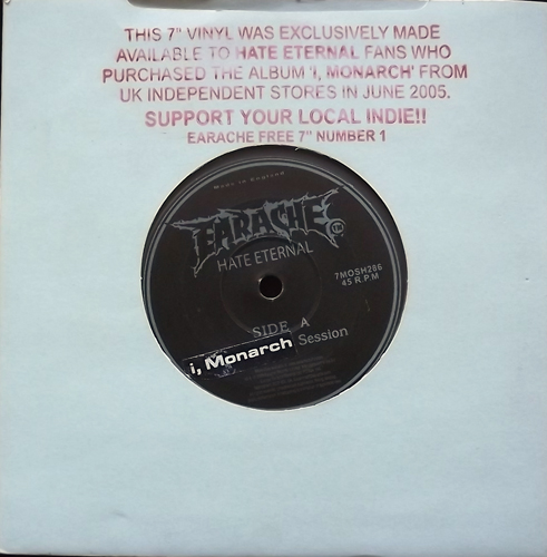 "HATE ETERNAL I, Monarch (Clear vinyl) (Earache - UK original) (EX) 7"""