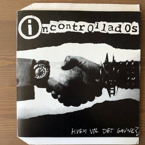 """INCONTROLLADOS Hvem Vil Det Gavne? (Kick N' Punch - Denmark original) (VG+/EX) 7"""""""