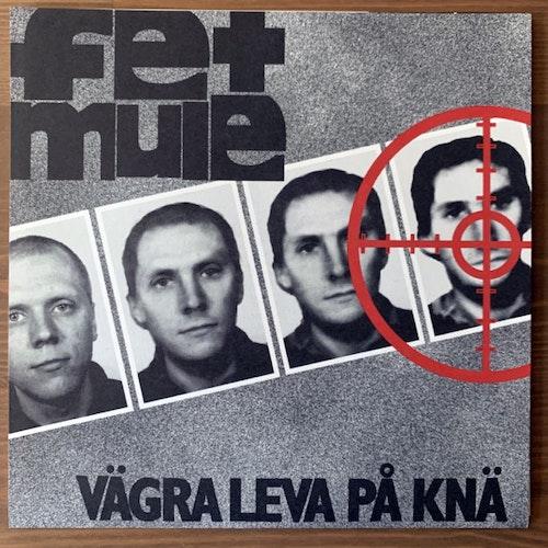 "FET MULE Vägra Leva På Knä (Communichaos - Sweden original) (NM/EX) 7"""