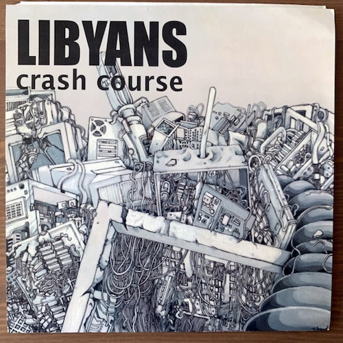 LIBYANS Crash Course (Too Circle - Japan original) (EX) 7""