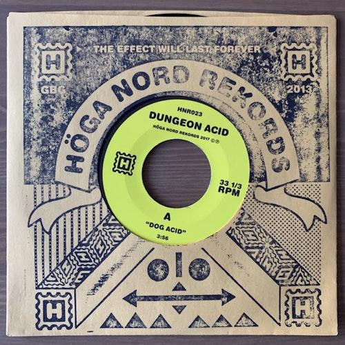 """DUNGEON ACID Dog Acid (Höga Nord - Sweden original) (NEW) 7"""""""