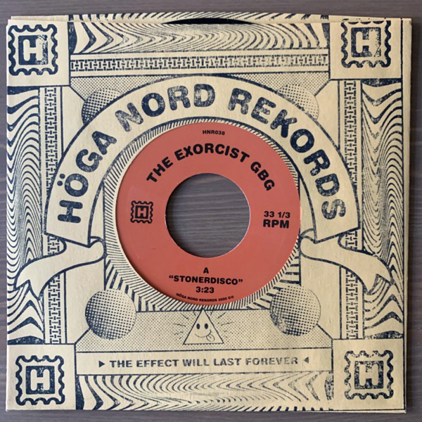 EXORCIST GBG, the Stonerdisco / Superstandard (Höga Nord - Sweden original) (NEW) 7""