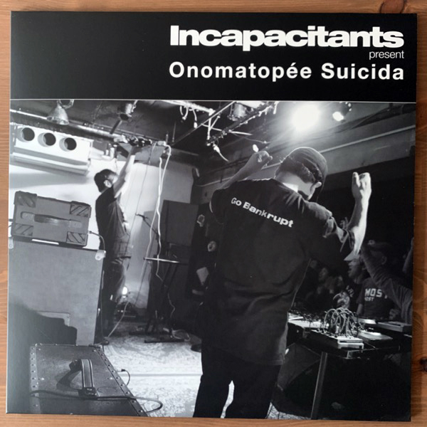 INCAPACITANTS Onomatopée Suicida (Total Black - Germany original) (NM) LP