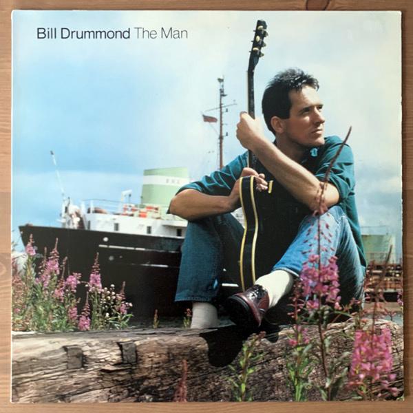 BILL DRUMMOND The Man (Creation - UK original) (VG+/EX) LP