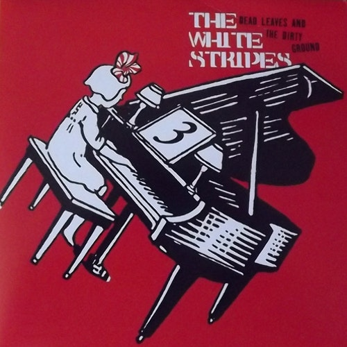 WHITE STRIPES, the Dead Leaves And The Dirty Ground (XL - UK original) (EX) 7""