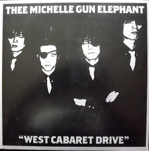 "THEE MICHELLE GUN ELEPHANT West Cabaret Drive (Estrus - USA original) (EX) 7"""