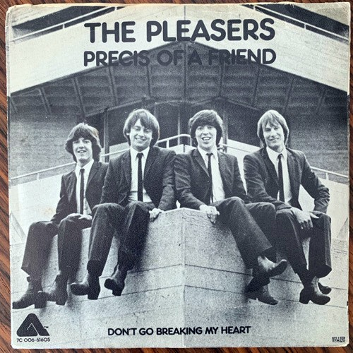 PLEASERS, the Precis Of A Friend (Arista - Sweden original) (VG-/VG+) 7""