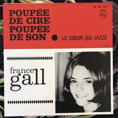 """FRANCE GALL Poupée De Cire, Poupée De Son (Philips - Sweden original) (VG+/VG) 7"""""""